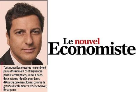 Le nouveau décret sur les délais de paiement, le commissaire aux comptes à la manœuvre Groupe EMARGENCE | Frédéric Gouvet | Scoop.it