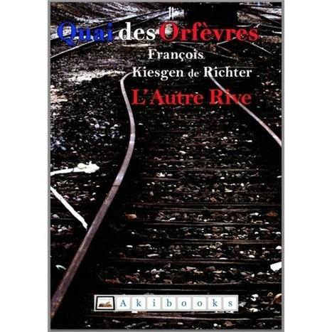 L'Autre Rive - Un livre de F.K. de Richter | Brèves de scoop | Scoop.it