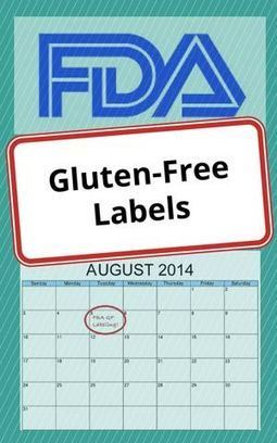 10 Things to Know About the FDA's Gluten Free Labeling Rule | Living Gluten free | Scoop.it