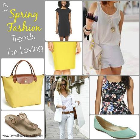 5 Spring Fashion Trends I'm Loving | Fashion | Scoop.it