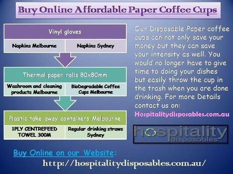 Buy Online Affordable Paper Coffee Cups | Hospitalitydisposables.com.au | Scoop.it