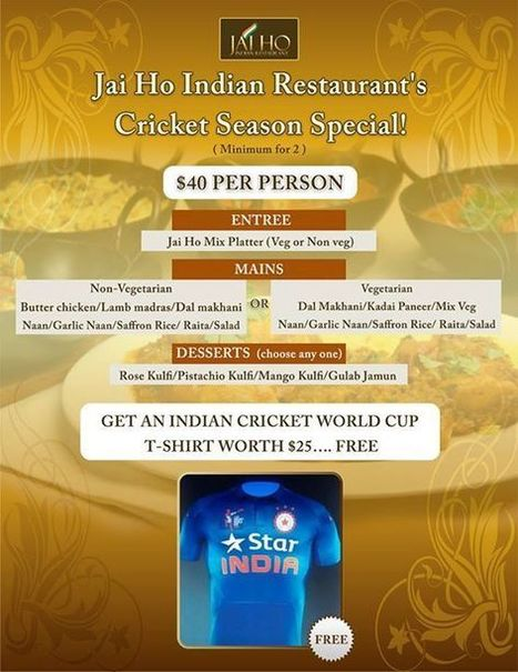 Jai Ho Indian Restaurant's Cricket Season Special! | JAI HO INDIAN RESTAURANT | Scoop.it