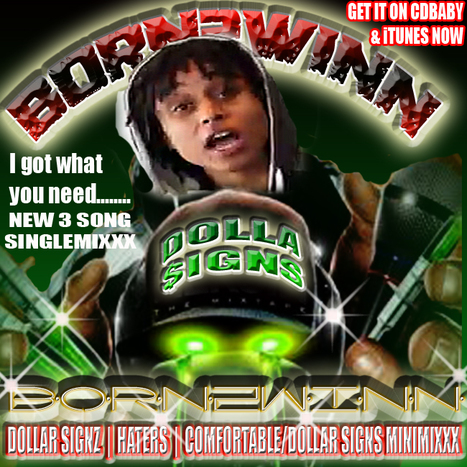"GetAtMe Born2Winn new single ""DOLLAR SIGNS"" @1born2winn on twitter & IG 