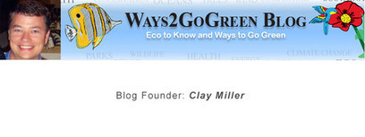 Featured Green Blog - Ways 2 Go Green | Green & Eco-Friendly | Scoop.it