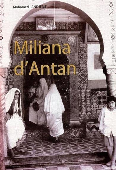 Miliana : Une œuvre pour la mémoire | El Watan | Afrique | Scoop.it