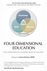 Four-Dimensional Education: The Competencies Learners Need to Succeed | Educational Books & Scholarly Articles | Scoop.it