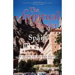 The Spiritual Traveler Spain: A Guide to Sacred Sites and Pilgrim Routes | Study Abroad | Scoop.it