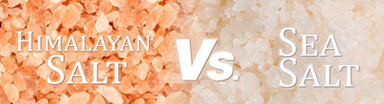 The benefits of Himalayan salt vs. sea salt | Himaliyan Salt | Scoop.it