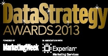 Data Strategy Awards 2013 shortlist announced | Archive | Marketing Week | Daily Deal Industry Association News | Scoop.it