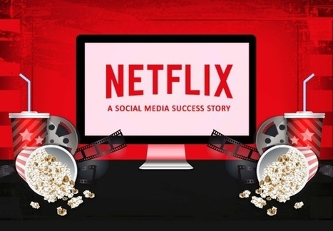 A Netflix Story: The Human Approach to Social Media Marketing [Infographic] | News & strategy, tools & ideas : médias, medias sociaux, content marketing, e-reputation & curation | Scoop.it