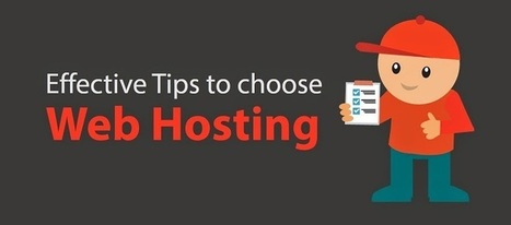 Effective Tips to choose web hosting | Web Designing & Development | Scoop.it