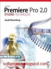 Softemania: Adobe Premiere Pro 2.0 Video Editing with Serial Key ... | 2d Tutorial | Scoop.it