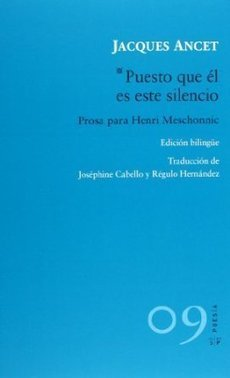 """Puesto que él es este silencio"", de Jacques Ancet 