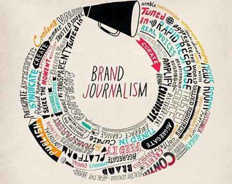 Rise of the Brand Journalist   Digital Marketing Age   Scoop.it