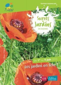 Secret de Jardin en Essonne Printemps 2013 - Sortiraparis | tourisme de jardin | Scoop.it