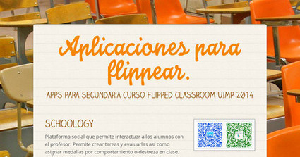 Aplicaciones para flippear. | EDUCACIÓN 3.0 - EDUCATION 3.0 | Scoop.it