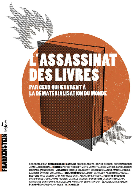 France - Paranoïa face au livre numérique | Le nouveau monde du livre par la Fondation littéraire Fleur de Lys | Scoop.it