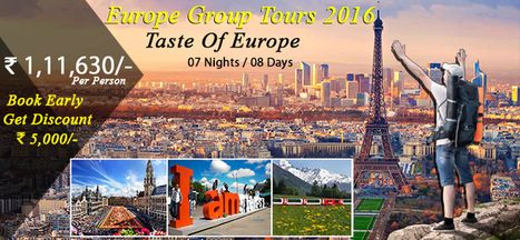 Budget Europe Group Tours Packages, Holiday in Europe 2016. | Europe Group Tours, Holiday Packages, Travel Packages 2017 | Scoop.it