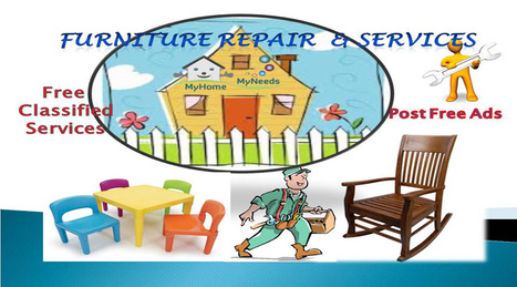 Furniture Repair & services in Chennai - Myhome-myneeds.com | MyHome-MyNeeds.com - Home Needs in India-Classified Ads free | Scoop.it