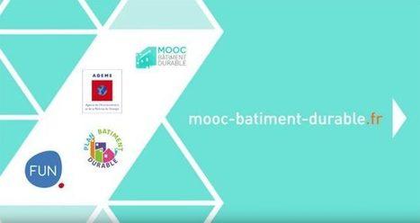 La plateforme «MOOC Bâtiment Durable» est ouverte - Le Moniteur   Génie civil   Scoop.it