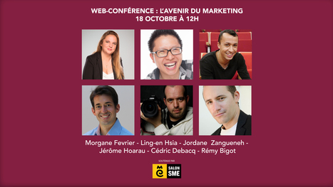 Webconférence gratuite : Quel est l'avenir du marketing ? #SalonSME | Entreprendre en Auvergne | Scoop.it