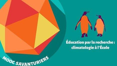 Éducation par la recherche : climatologie à l'École | Ressources & Médiation | Scoop.it