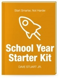 A Guide to the Start of the School Year - Dave Stuart Jr. | Cool School Ideas | Scoop.it