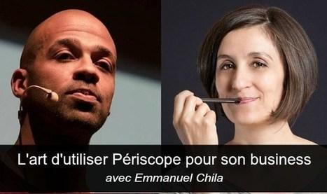 Périscope : mode d'emploi pour entrepreneurs ! | Livre Personal Branding MOI20 par Fadhila Brahimi | Scoop.it