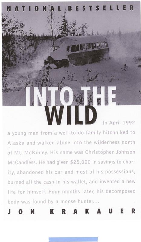 Gale: Jon Krakauer - Biographical Novel   Into The Wild - Jon Krakauer - independent reading   Scoop.it