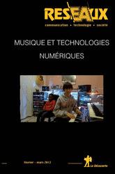 Musique et technologies numériques - Revue Réseaux Mai 2012 | MusIndustries | Scoop.it