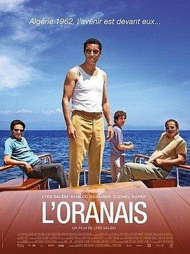 « L'Oranais », une histoire algérienne - Vers un renouveau du cinéma ? | actualité algerie | Scoop.it