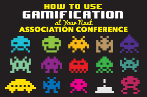 How to Use Gamification at Your Next Association Conference | Learning at Conferences | Scoop.it