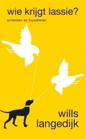 Wie krijgt Lassie? door Wills Langedijk | Gezinsvormen | Scoop.it