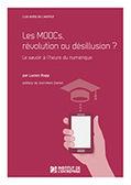 Nouvelle publication - MOOCS : révolution ou désillusion ? Le savoir à l'heure du numérique | Formation entreprise RSE | Scoop.it