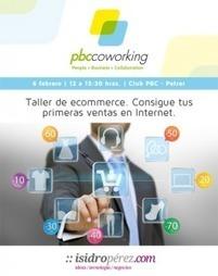 #ClubPBC Consigue tus primeras ventas en Internet | Recursos para emprendedores y profesionales | Scoop.it