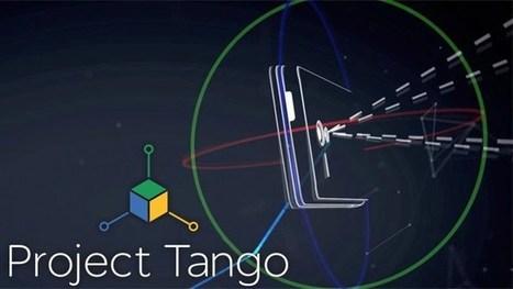 Projet Tango : les nouveautés de Google - GoGlasses   Digital News in France   Scoop.it