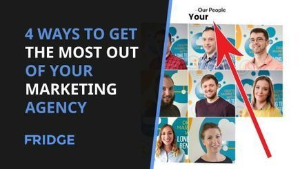 4 Ways to Get the Most Out of Your Marketing Agency | Practical Guide To Business & Entrepreneurship | Scoop.it