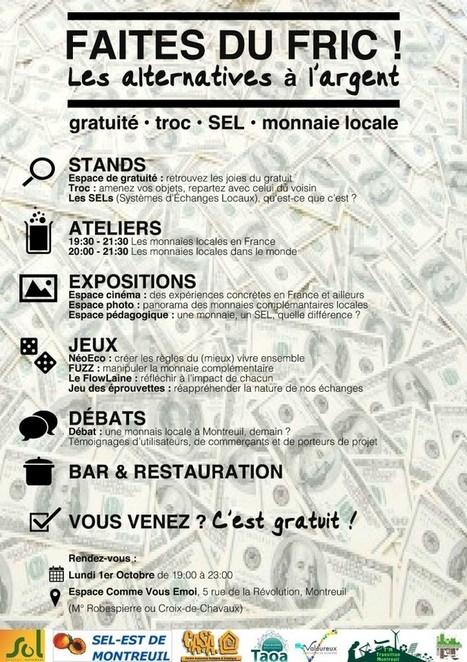 Faites du Fric #2 : les alternatives à l'argent - soirée samedi 1er décembre Montreuil   Monnaies En Débat   Scoop.it