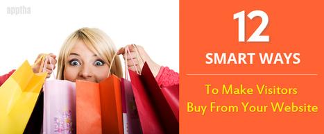 12 Smart Ways To Make Visitors Buy From Your Website   Wordpress, Magento & Joomla Plugins Download   Scoop.it