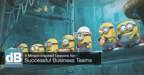 4 Minion-Inspired Lessons for Successful Business Teams | Restaurant Marketing Ideas | Scoop.it