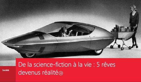 RSLN | De la SCIENCE-FICTION à la vie : 5 rêves devenus réalité | Le BONHEUR comme indice d'épanouissement social et économique. | Scoop.it