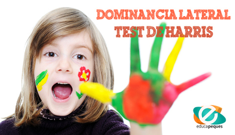 ¿Qué es el test de Harris? Test de dominancia lateral | FOTOTECA INFANTIL | Scoop.it