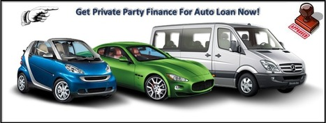 How To Get A Private Party Car Loan - Private Party Auto Loan: Get Private Party Finance For Auto Loan With Secured Benefits And Big Money Saving Tips With Guaranteed Approval | Private Party Car Loan | Scoop.it