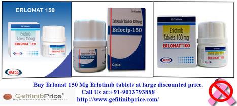 Erlonat 150 mg | Erlotinib 150 Mg tablets | Cancer Drugs Bulk Supplier | Scoop.it