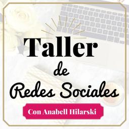 Taller Sobre Redes Sociales - Anabell Hilarski | Redes Sociales | Scoop.it
