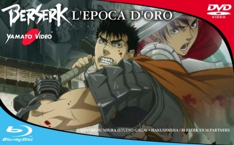 Berserk - L'Età dell'Oro capitolo III - I primi dieci minuti | ring of legends | Scoop.it