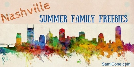 Nashville Summer Family Freebies - SamiCone.com | Family Money Experience | Tennessee Libraries | Scoop.it