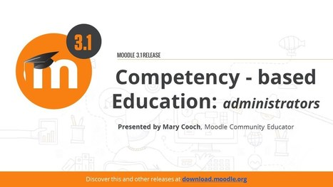 Get Started With Competencies and Competency Based Education In Moodle 3.1 | Moodle News | Scoop.it