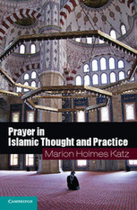 Prayer in Islamic Thought and Practice | Everyday and Ordinary life | Scoop.it