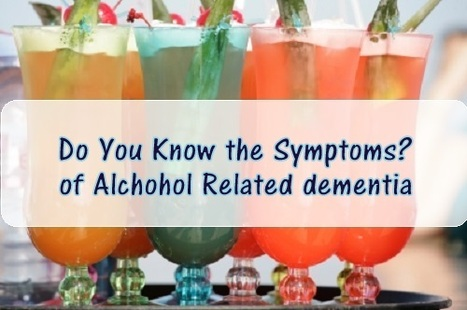 Do you know the Symptoms for Alcohol related dementia? | Alzheimer's Support | Scoop.it